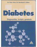 DIABETES 1X1 - DIAGNOSZTIKA, TERÁPIA, GONDOZÁS