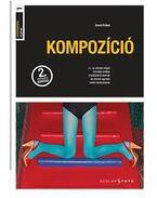 Kompozíció - a fotográfia alapjai I. - 2. kiadás