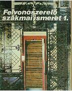 37127 FELVONÓSZERELŐ SZAKMAI ISMERET 1.