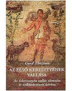 Az első keresztyének vallása - Theissen, Gerd