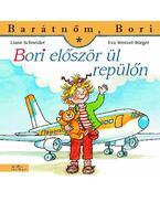 Bori először ül repülőn - Barátnőm Bori
