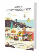 Szépség és szörnyeteg - Az európai művelődés története I., Az ókortól a reneszánszig