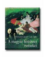 A Magyar festészet remekei