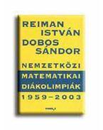 NEMZETKÖZI MATEMATIKAI DIÁKOLIMPIÁK 1959-2003.