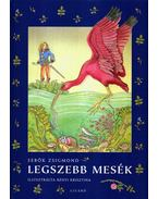 LEGSZEBB MESÉK - Sebők Zsigmond