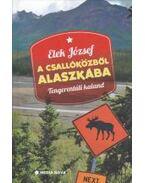 Tengerentúli kaland - a Csallóközből Alaszkába