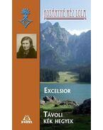 Excelsior * Távoli kék hegyek