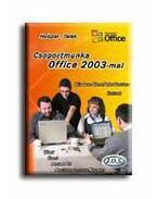 Csoportmunka Office 2003-mal