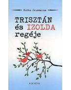 Trisztán és Izolda regéje