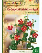 Gyöngyből fűzött virágok. Új modellek 2.
