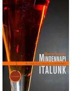 Mindennapi italunk - Az italok és az italozás kultúrtörténete