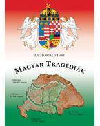 Magyar tragédiák