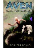Áven és a kutyorz Vaúföldön