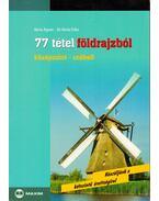 77 tétel földrajzból
