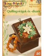 Quillingvirágok és -díszek