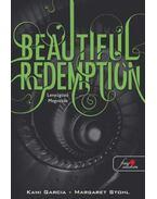 Beautiful Redemption - Lenyűgöző megváltás (Beautiful Creatures 4. könyv) - PUHA BORÍTÓS