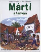 MÁRTI A TANYÁN