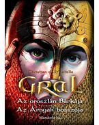 Christian de Montella: GRÁL - Az oroszlán Bárkája - Az Árnyak bosszúja