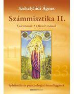 SZÁMMISZTIKA II. - KULCSSZAVAK * OKKULT SZÁMOK