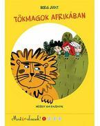 Tökmagok Afrikában - Most én olvasok!