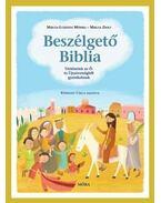 Beszélgető BibliaTörténetek az Ó- és Újszövetségből