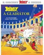 Asterix a gladiátor - Asterix 4.