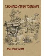 T. Howard ötven története