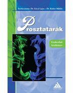 Prosztatarák-Gyakorlati kézikönyv