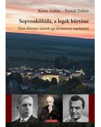 Sopronkőhida, a legek börtöne - Véres-könnyes sztorik egy fősmasszer naplójából