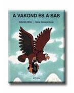 A vakond és a sas (3. kiadás)