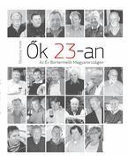 Ők 23-an - Az Év Bortermelői Magyarországon - Dlusztus Imre