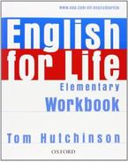ENGLISH FOR LIFE  ELEMENTARY WOKRBOOK