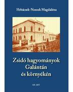 Zsidó hagyományok Galántán és környékén - <b>könyvbemutató</b>