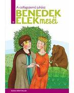 A csillagszemű juhász - Benedek Elek Meséi 18. kötet