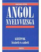 Angol nyelvvizsga  - Középfok. Írásbeli és szóbeli