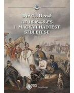 Az 1848-49-es I. Magyar Hadtest születése