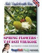 Kids' English with Kira - Spring Flowers - Tavaszi virágok