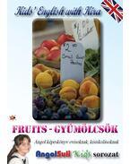Kids' English with Kira - Fruits - Gyümölcsök