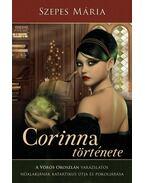 Corinna története- A Vörös Oroszlán varázslatos nőalakjának katartikus útja és pokoljárása