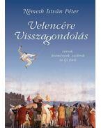 Velencére visszagondolás - versek, képzőművészet és Gí fotói