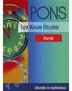 PONS LAST MINUTE ÚTISZÓTÁR - HORVÁT