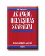 AZ ANGOL HELYESÍRÁS SZABÁLYAI
