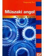 MŰSZAKI ANGOL - TECHNICAL ENGLISH