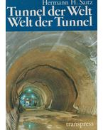 Tunnel der Welt - Welt der Tunnel
