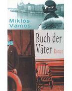 Buch der Väter - Vámos Miklós