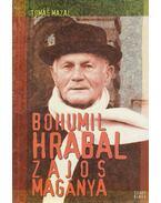 Bohumil Hrabal zajos magánya