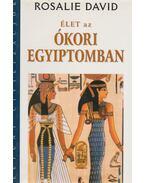 Élet az ókori Egyiptomban