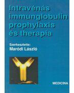 Intravénás immunglobulin prophylaxis és therapia