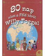 80 nap alatt a Föld körül Willy Foggal