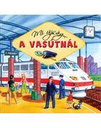 Mi újság... a vasútnál